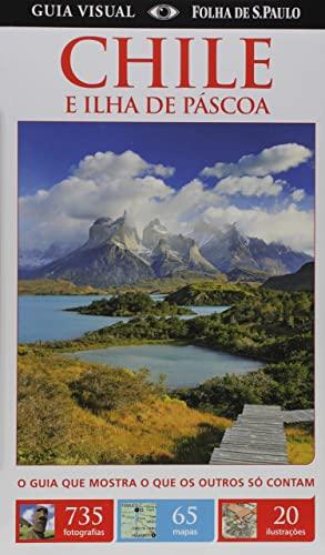 9788579142925: Chile E Ilha de Páscoa. Guia Visual (Em Portuguese do Brasil)