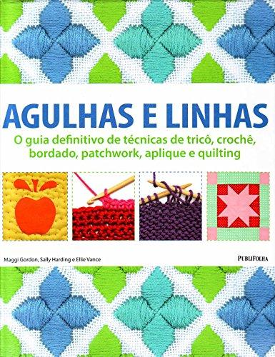 9788579143045: Agulhas E Linhas (Em Portuguese do Brasil)