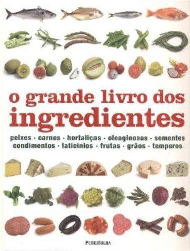 9788579143113: Grande Livro dos Ingredientes (Em Portugues do Brasil)