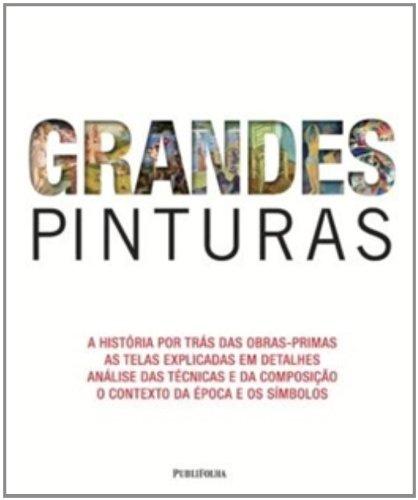 9788579143199: Grandes Pinturas. A História por Trás das Obras-Primas (Em Portuguese do Brasil)