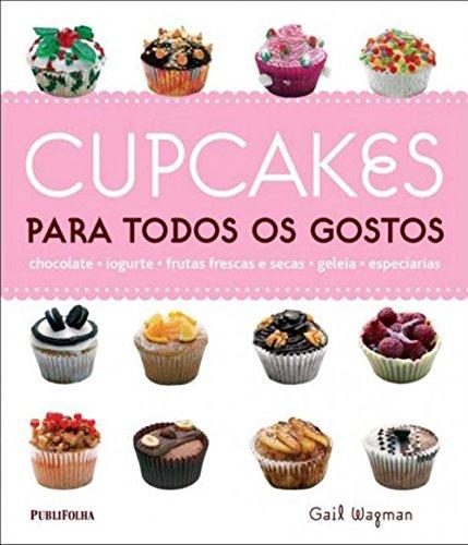 9788579143304: Cupcakes Para Todos Os Gostos (Em Portuguese do Brasil)