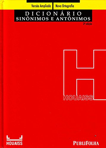 9788579143533: Dicionario Houaiss de Sinonimos e Antonimos (3 Ed (Em Portugues do Brasil)