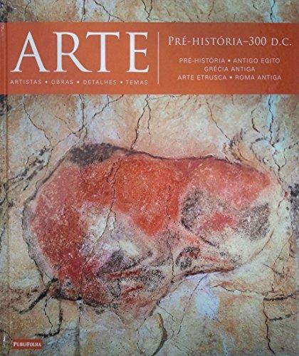 9788579143892: Arte. Pré-história-300 d.C. Pré-história, Antigo Egito, Grécia Antiga, Arte Etrusca, Roma Antiga - Volume 1 (Em Portuguese do Brasil)