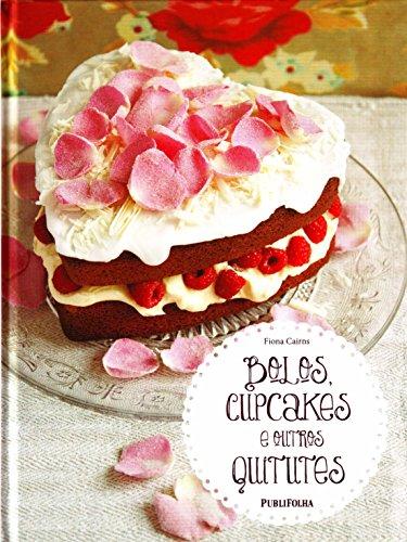 9788579144110: Bolos, Cupcakes e Outros Quitutes (Em Portugues do Brasil)