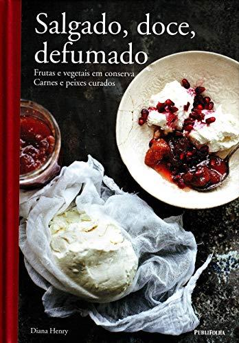 9788579145032: Salgado, Doce, Defumado (Em Portuguese do Brasil)