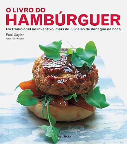 9788579145360: O Livro Do Hamburger - Do tradicional ao Inventivo (Em Portugues do Brasil)