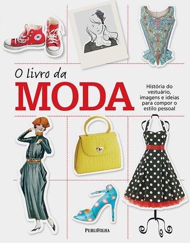 9788579145711: O Livro da Moda (Em Portuguese do Brasil)