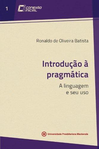 9788579161322: Introducao a Pragmatica - Vol.1 - Colecao Conexao Inicial