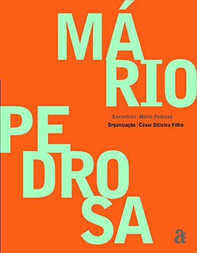 9788579201301: Mario Pedrosa - Colecao Encontros (Em Portuguese do Brasil)