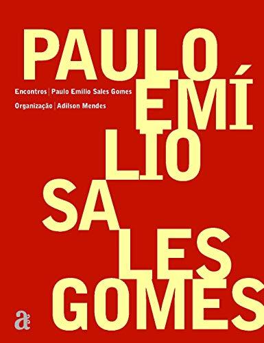 9788579201400: Paulo Emilio Sales Gomes - Colecao Encontros