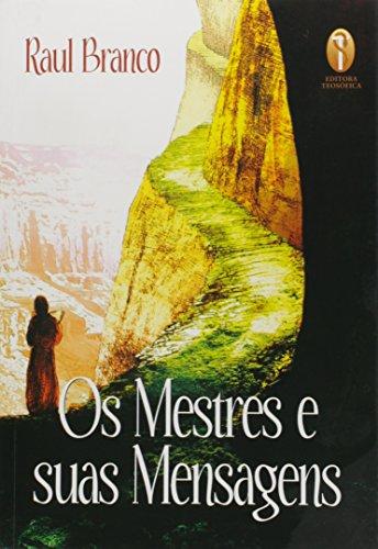 9788579220920: Os Mestres E Suas Mensagens (Em Portuguese do Brasil)