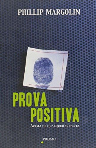 9788579270444: Prova Positiva: Acima de Qualquer Suspeita (Em Portugues do Brasil)