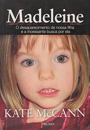9788579271458: Madeleine: O Desaparecimento de Nossa Filha e A I (Em Portugues do Brasil)