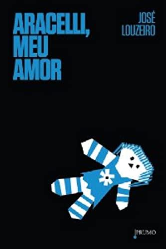 9788579272370: Aracelli, Meu Amor (Em Portugues do Brasil)