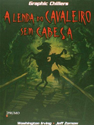 9788579272394: Lenda Do Cavaleiro Sem Cabeca, A (Em Portuguese do Brasil)