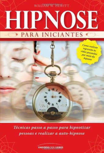 9788579300752: Hipnose para Iniciantes (Portuguese Edition)