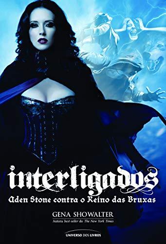 9788579302251: Interligados: Aden Stone Contra O Reino das Bruxas (Em Portugues do Brasil)