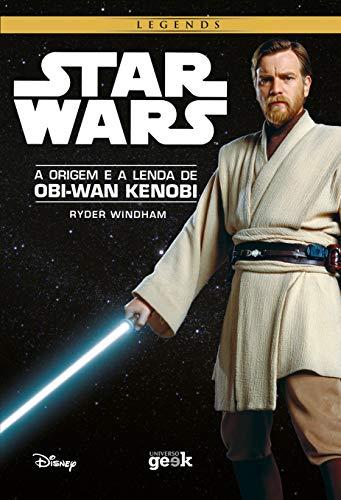 9788579309823: Star Wars: A Origem e a Lenda de Obi-wan Kenobi