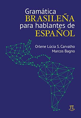 9788579340574: Gramática Brasileña Para Hablantes de Español (Em Portuguese do Brasil)