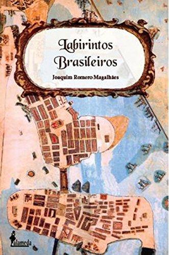 Labirintos brasileiros.: Magalhães, Joaquim Romero