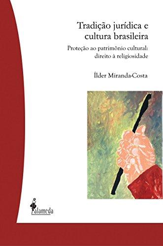 9788579390753: Tradicao Juridica e Cultura Brasileira