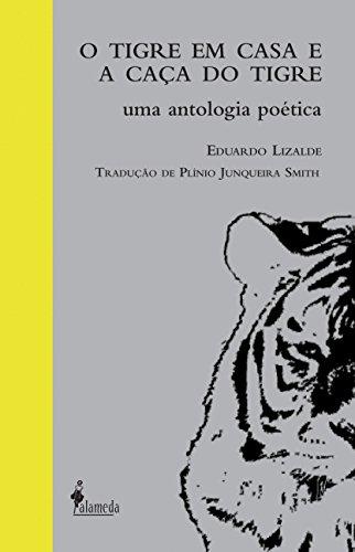 9788579390838: Tigre Em Casa E A Caca Do Tigre, O (Em Portuguese do Brasil)