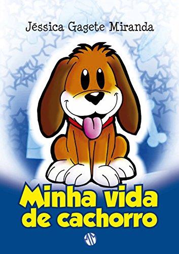 9788579430763: Minha Vida de Cachorro