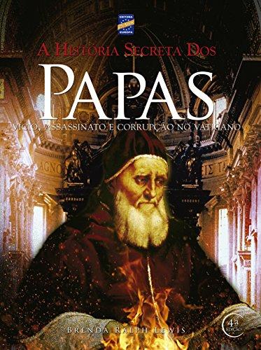 9788579600258: Historia Secreta dos Papas (Em Portugues do Brasil)