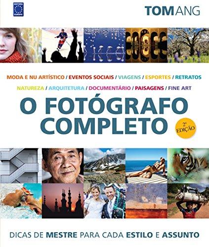 9788579600487: O Fotógrafo Completo (Em Portuguese do Brasil)