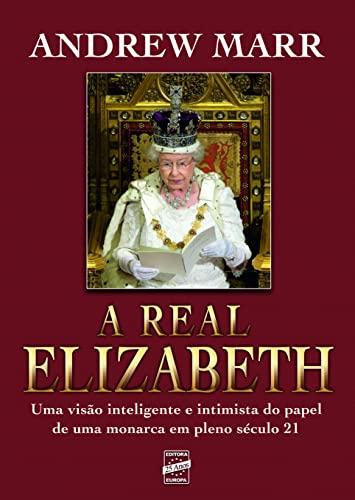 9788579601422: A Real Elizabeth (Em Portuguese do Brasil)
