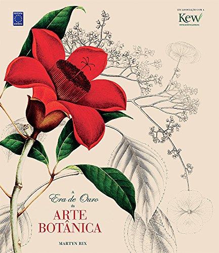 9788579602214: A Era de Ouro da Arte Botânica (Em Portuguese do Brasil)