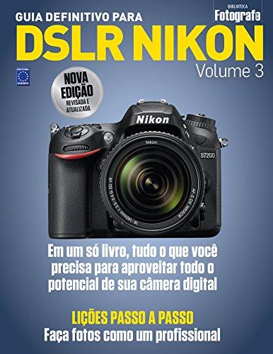 9788579603471: Guia Definitivo Para Dslr Nikon - Vol.3