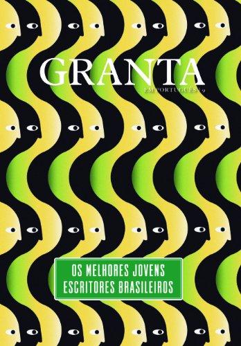 9788579621369: Os melhores jovens escritores brasileiros (Granta em português, #9)
