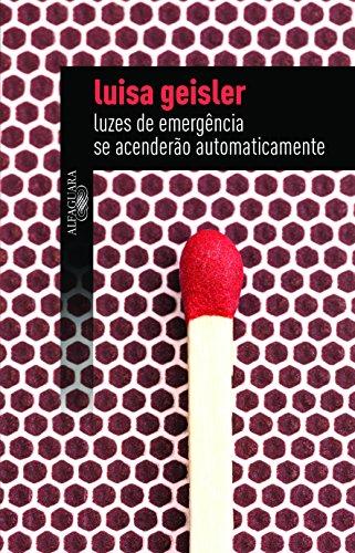 9788579623165: Luzes de Emergencia Se Acenderao Automaticamente (Em Portugues do Brasil)