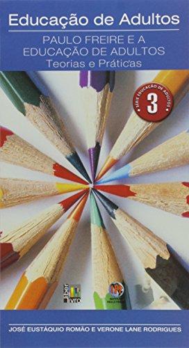 9788579630057: Paulo Freire E a Educaocaao de Adultos: Teoria E Praaticas