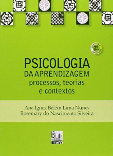 9788579630378: Psicologia da Aprendizagem: Processos, Teorias e Contextos