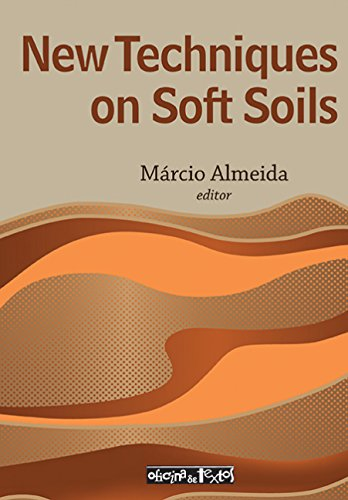 9788579750021: New Techniques on Soft Soils