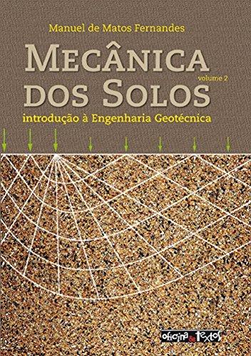 9788579751288: Mecanica dos Solos: Introducao a Engenharia Geotecnica - Vol.2