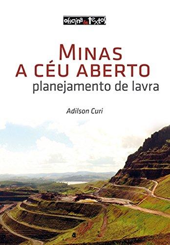9788579751493: Minas a Ceu Aberto: Planejamento de Lavra