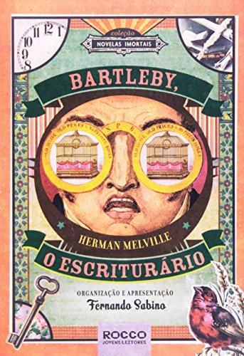 9788579800016: Bartleby, o Escriturario - Colecao Novelas Imortais