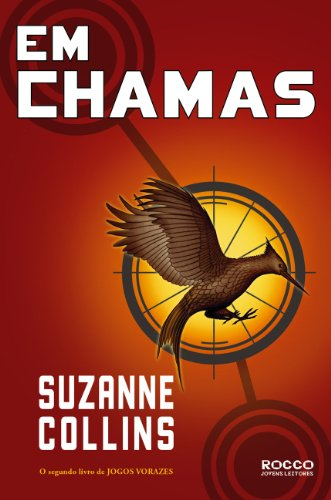 Em Chamas - Portuguese edition of Catching Fire - Hunger Games vol. 2: Suzanne Collins