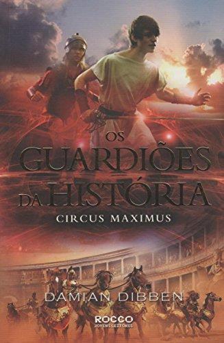 9788579802171: Circus Maximus - Vol.2 - Serie Os Guardioes da Historia