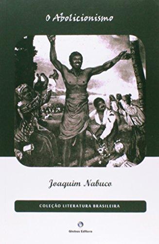 9788579810336: O Abolicionismo (Em Portuguese do Brasil)