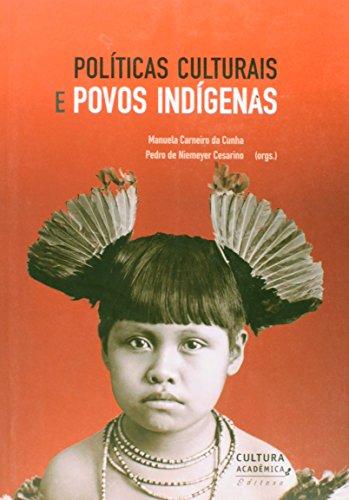 9788579835872: Políticas Culturais e Povos Indígenas (Em Portuguese do Brasil)