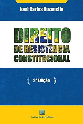 9788579871900: Direito de Resistencia Constitucional