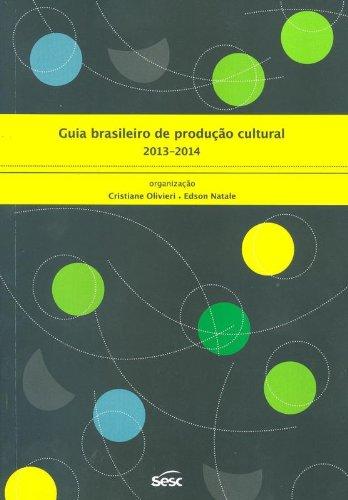 9788579950544: Guia Brasileiro de Producao Cultural 2013 - 2014
