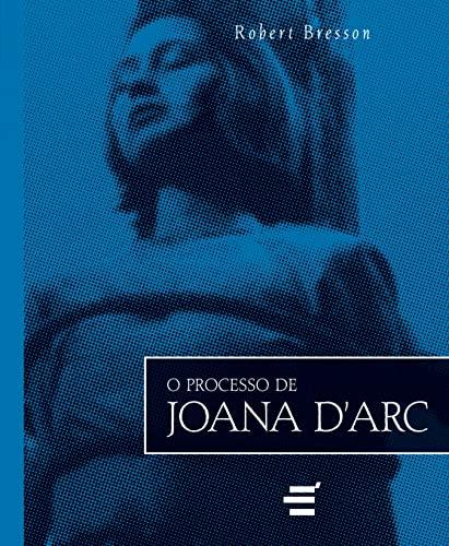 9788580330427: Processo de Joana D Arc, O