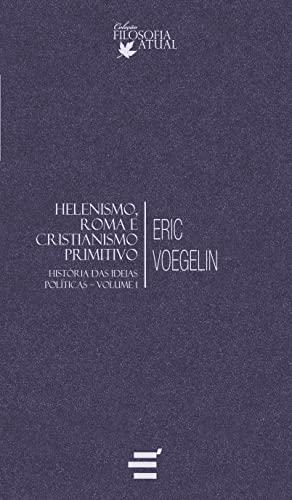 9788580330915: Helenismo, Roma e Cristianismo Primitivo