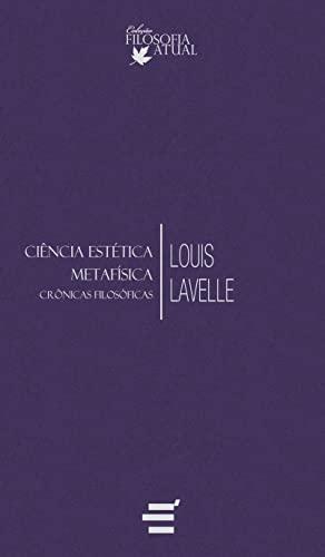 9788580331134: Ciencia Estetica Metafisica