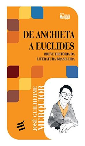 9788580331165: De Anchieta a Euclides: Breve Historia da Literatura Brasileira